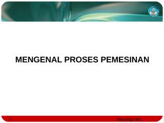 dasar-dasar proses permesinan.ppt