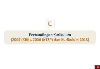 perbandingan-kurikulum-2004-kbk-2006-ktsp-dan-2013.pdf