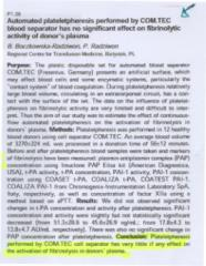 Automated plateletpheresis performed by COM.TEC blood separator has no significant effect on fibrinolytic activity of dono's plasma.pdf