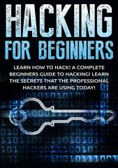 Hacking for Beginners - Kevin Donaldson.pdf