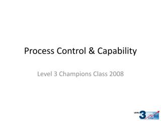 12  Champions Process Capability and Control.pdf
