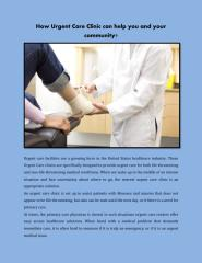 How Urgent Care Clinic can help you and your community.pdf