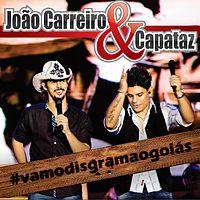 09- João Carreiro e Capataz - Desgramou o Goiás - (LANÇAMENTO 2013).mp3