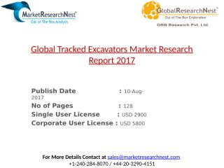 Global Tracked Excavators Market Research Report 2017.pptx