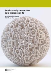 Estado actual y perspectivas de la impresión en 3D.pdf