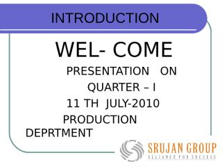 Q1 presentation 2010- 11 TH JULY-2010.ppt