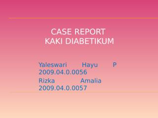Case Report DM Gangren.pptx