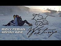 Rizky Febian & Aisyah Aziz Indah Pada Waktunya.mp3