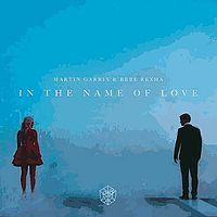26 Martin Garrix & Bebe Rexha - In The Name Of Love (2).mp3