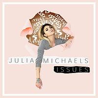 Julia Michaels - Issues- www.stafabanddl.info .mp3